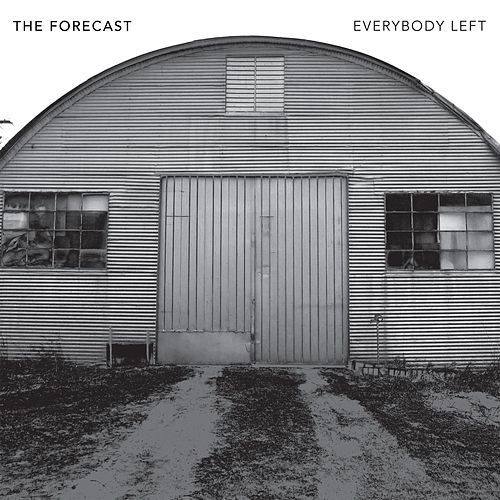 Play & Download Everybody Left by The Forecast | Napster