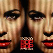 Bop Bop (feat. Eric Turner) by Inna