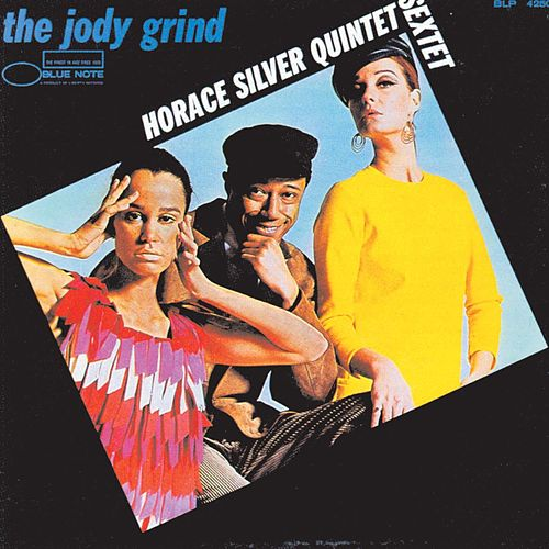 Play & Download The Jody Grind by Horace Silver | Napster