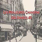 Play & Download Les meilleures chansons des années 40 by Various Artists | Napster
