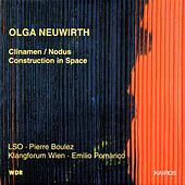 Olga Neuwirth: Clinamen/Nodus & Construction in Space by Various Artists