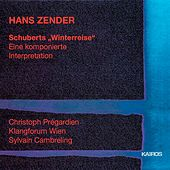 Play & Download Winterreise, Op. 89, D. 911 (Arr. H. Zender) by Christoph Prégardien | Napster