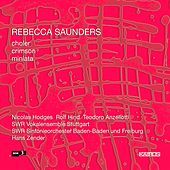 Play & Download Saunders: Choler, Crimson & Miniata by Nicolas Hodges | Napster