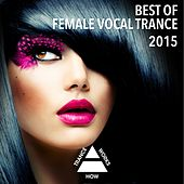 Best Of Female Vocal Trance 2015 - EP by Various Artists