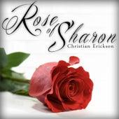 Rose of Sharon by Christian Erickson