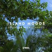Island Moods (Déepalma Ibiza Classics) by Various Artists
