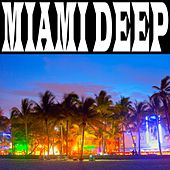 Miami Deep by Various Artists