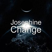 Play & Download Change by Josephine | Napster