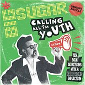 Play & Download Calling All The Youth by Big Sugar | Napster