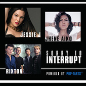 Play & Download Sorry To Interrupt by Jessie J | Napster