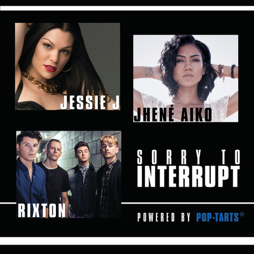 Sorry To Interrupt by Jessie J