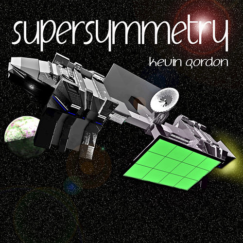 Supersymmetry - Single by Kevin Gordon