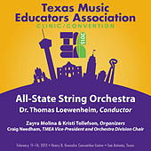 Play & Download 2015 Texas Music Educators Association (TMEA): All-State String Orchestra [Live] by Texas All-State String Orchestra | Napster