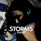Play & Download Shame by The Storms | Napster