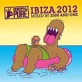 Play & Download 100% Pure Ibiza 2012 by Various Artists | Napster
