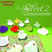 Sufi´s Secrets, Vol. 2 (The Essential Tracks) von Various Artists