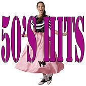 Play & Download 50's Hits by Various Artists | Napster
