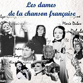 Play & Download Les dames de la chanson française by Various Artists | Napster