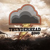 Play & Download Thunderhead 2010 by Thunderhead | Napster