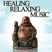 Healing Relaxing Music by Various Artists