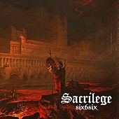 Play & Download Six6Six by Sacrilege | Napster