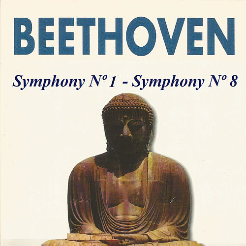 Play & Download Beethoven - Symphony Nº 1 - Symphony Nº 8 by Slovak Philharmonic Orchestra | Napster
