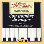 Play & Download Clásicos Inolvidables Vol. 8, Con Nombre de Mujer by Various Artists | Napster
