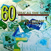 Play & Download 60 Great All Time Songs, Vol. 1 by Dick Hyman | Napster