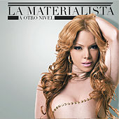 Play & Download A Otro Nivel by La Materialista | Napster
