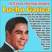 Play & Download Lucho Gatica - 16 Éxitos Internacionales by Lucho Gatica | Napster