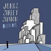 Overcome by Jones Street Station