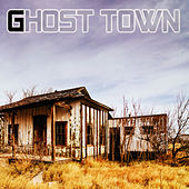 Play & Download Ghost Town by Ghost Town | Napster