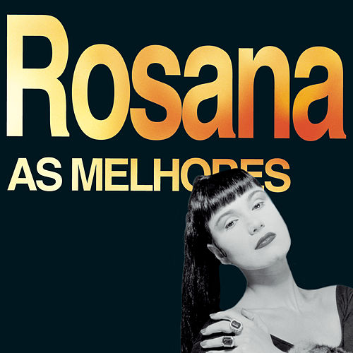 Play & Download As Melhores by Rosana | Napster