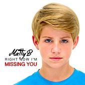Play & Download Right Now I'm Missing You (feat. Brooke Adee) by Matty B | Napster