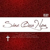 Play & Download Sine Qua Non by Ready | Napster