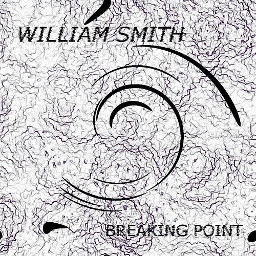 Play & Download Breaking Point by William Smith | Napster