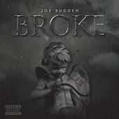 Play & Download Broke by Joe Budden | Napster