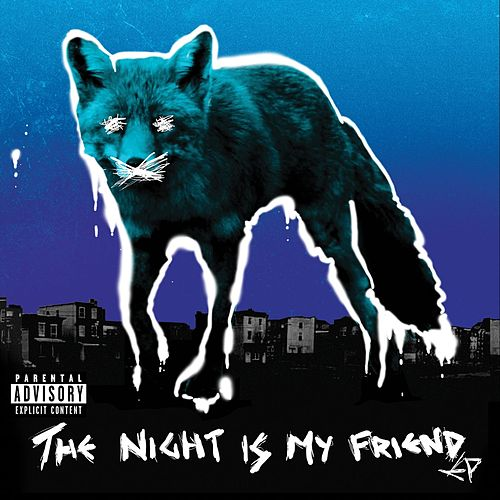 The Night Is My Friend EP by The Prodigy