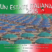 Un estate italiana (2015) by Various Artists