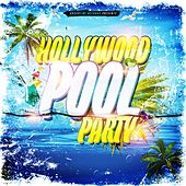 Hollywood Pool Party by Various Artists