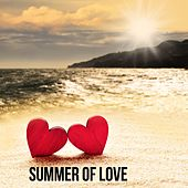 Play & Download Summer of Love by Various Artists | Napster