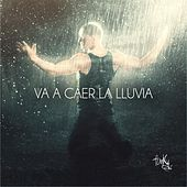 Play & Download Va a Caer La Lluvia by Funky | Napster