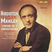 Horenstein Conducts Mahler - Symphony No. 9, Kindertotenlieder by Various Artists