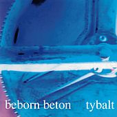 Play & Download Tybalt by Beborn Beton | Napster