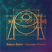 Play & Download Concrete Ground by Beborn Beton | Napster