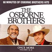 Once More, Volumes I &II by The Osborne Brothers