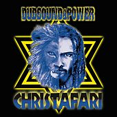 Play & Download Dub Sound and Power by Christafari | Napster
