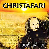 To the Foundation by Christafari