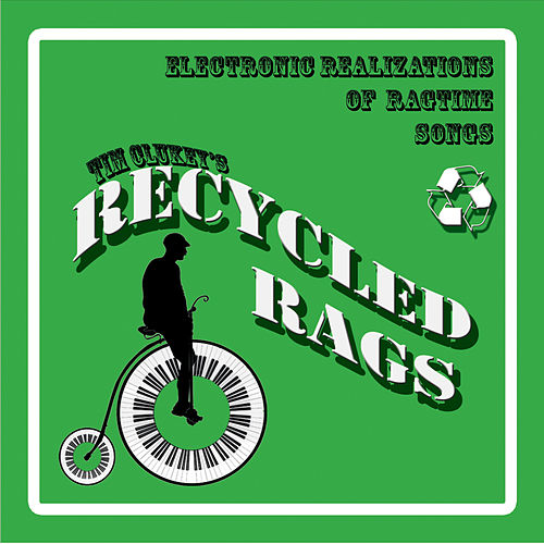 Play & Download Recycled Rags by Tim Clukey | Napster