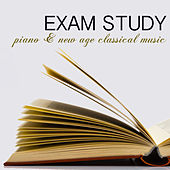 Exam Study Piano & New Age Classical Music for Concentration, Focus on Learning, Fast Reading & Brain Power by Exam Study Classical Music Orchestra